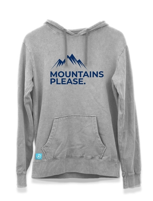 """MOUNTAINS PLEASE"" HOODIE"