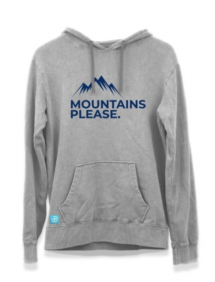 """""""MOUNTAINS PLEASE"""" HOODIE"""
